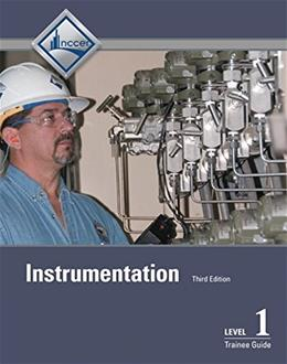 Instrumentation Level 1, by NCCER, 3rd Edition, Trainee Guide 9780133830804