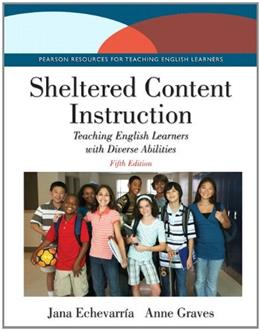 Sheltered Content Instruction: Teaching English Learners with Diverse Abilities with Enhanced Pearson eText -- Access Card Package (5th Edition) 9780133831610