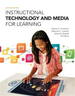 Instructional Technology and Media for Learning, by Smaldino, 11th Edition 11 PKG 9780133831658