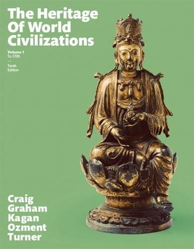 Heritage of World Civilizations, The,  Volume 1 (10th Edition) 9780133832389