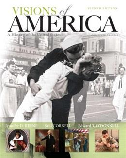 Visions of America: A History of the United States, Combined Volume, Black & White Plus NEW MyHistoryLab with Pearson eText -- Access Card Package (2nd Edition) 9780133834628