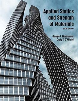 Applied Statics and Strength of Materials (6th Edition) 9780133840544
