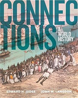 Connections: A World History, by Judge, 3rd Edition, Volume 2 9780133841398