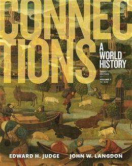 Connections: A World History, Volume 1 (3rd Edition) 9780133841442