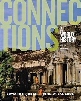 Connections: A World History, by Judge, 3rd Edition, Combined Volume 9780133842746