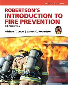 Robertsons Introduction to Fire Prevention (8th Edition) (Brady Fire) 9780133843279