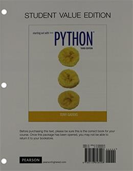 Starting Out with Python, by Gaddis, 3rd Edition, Student Value Edition 9780133848496