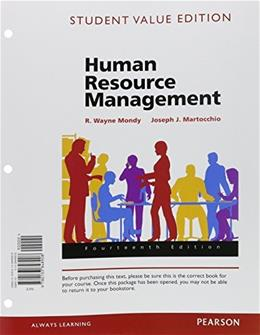 Human Resource Management, by Mondy,14th Student Value Edition 9780133848908
