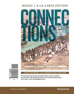 Connections: A World History, by Judge, 3rd Edition, Volume 2 9780133849530