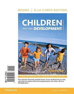 Children and Their Development, by Kail, 7th Books a la Carte Edition 9780133849547