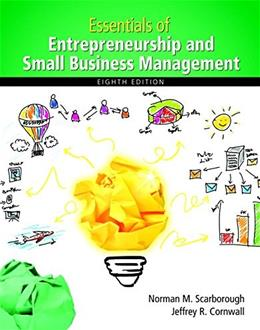 Essentials of Entrepreneurship and Small Business Management (8th Edition) 9780133849622