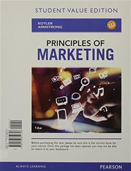 Principles of Marketing, Student Value Edition (16th Edition) 9780133850758