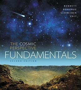 Cosmic Perspective Fundamentals, by Bennett, 2nd Edition 2 PKG 9780133858648