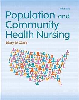 Population and Community Health Nursing 6 9780133859591