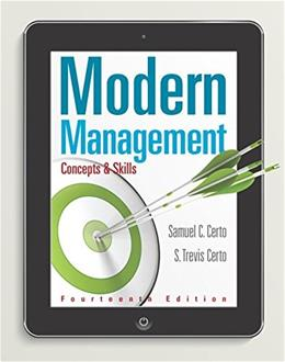 Modern Management: Concepts and Skills (14th Edition) - Standalone book 9780133859812