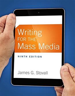 Writing for the Mass Media (9th Edition) 9780133863277