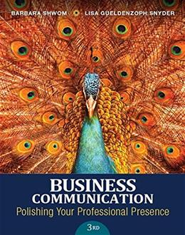 Business Communication: Polishing Your Professional Presence (3rd Edition) 9780133863307
