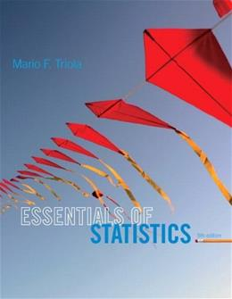 Essentials of Statistics Plus MyLab Statistics  with Pearson eText -- Access Card Package (5th Edition) 5 PKG 9780133864960