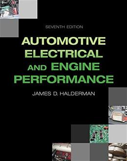 Automotive Electrical and Engine Performance, by Halderman, 7th Edition 9780133866278