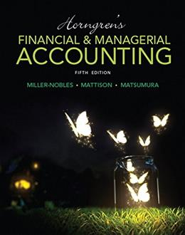 Horngrens Financial & Managerial Accounting (5th Edition) 9780133866292