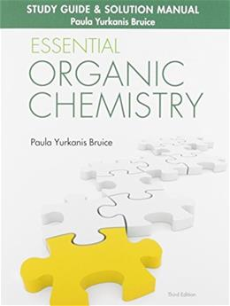 Study Guide & Solution Manual for Essential Organic Chemistry (3rd Edition) 9780133867251