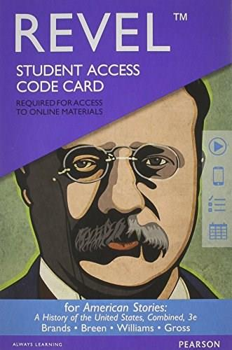 REVEL for American Stories: A History of the United States, Combined -- Access Card (3rd Edition) 3 PKG 9780133870336