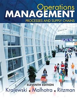 Operations Management: Processes and Supply Chains (11th Edition) 9780133872132