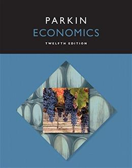 Economics, by Parkin, 12th Edition 9780133872279
