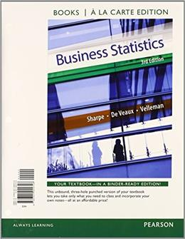 Business Statistics Student Value Edition Plus NEW MyStatLab with Pearson eText -- Access Card Package (3rd Edition) (Books a la Carte) 3 PKG 9780133873634