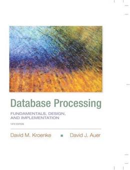 Database Processing: Fundamentals, Design, and Implementation (Prentice-Hall Adult Education) 14 9780133876703