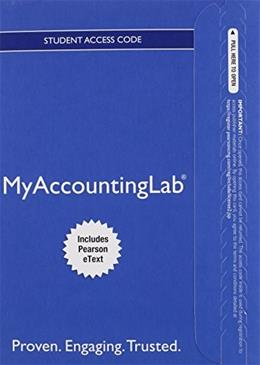 MyAccountingLab with Pearson eText -- Access Card -- for Horngrens Accounting, The Financial Chapters 11 9780133877502