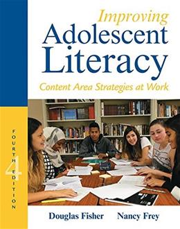 Improving Adolescent Literacy: Content Area Strategies at Work (4th Edition) 9780133878806