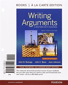 Writing Arguments, by Ramage, 10th Brief Books a la Carte Edition 9780133880120
