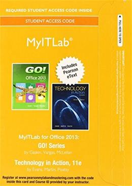 GO! with Technology In Action, by Evans, 11th Edition, MyITLab Access Code Only 11 PKG 9780133880458