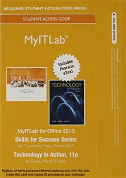 Skills with Technology In Action, by Evans, 11th Edition, MyITLab Access Code Only 11 PKG 9780133880977