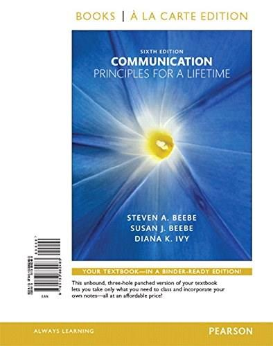 Communication: Principles for a Lifetime, by Beebe, 6th Books a la Carte Edition 9780133882483
