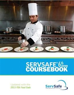 ServSafe Coursebook, Revised with ServSafe Online Exam Voucher (6th Edition) PKG 9780133883510