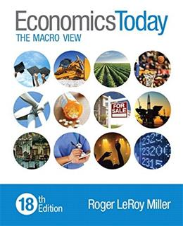 Economics Today: The Macro View (18th Edition) 9780133884876