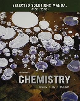 Chemistry, by McMurry, 7th Edition, Selected Solutions Manual 9780133888799