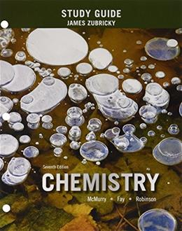 Chemistry, by McMurry, 7th Edition, Study Guide 9780133888812