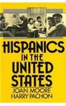 Hispanics in the United States Facsimile 9780133889840