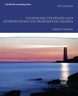 Counseling Strategies and Interventions for Professional Helpers (9th Edition) (The Merrill Counseling Series) 9780133905229