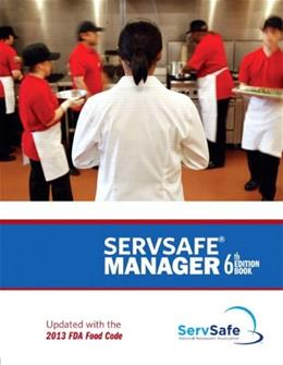 ServSafe Manager, by Association Solutions National Restaurant Association PKG 9780133908473