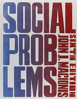 Social Problems (6th Edition) 9780133909593