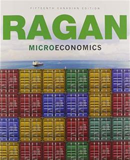 Microeconomics, by Ragan, 15th Canadian Edition 9780133910438