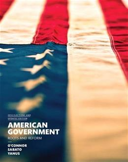 American Government, 2014 Elections and Updates Edition (12th Edition) 9780133913309