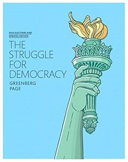 Struggle for Democracy, The, 2014 Elections and Updates Edition (11th Edition) 9780133914740