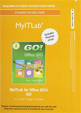 MyITLab with Pearson eText -- Access Card -- for GO! with Office 2013 &  Office 365 Home Premium Academic 180-Day Trial Access Card Fall 2014, MyITlab Package 9780133915143