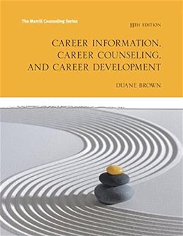 Career Information, Career Counseling and Career Development (11th Edition) (The Merrill Counseling) 9780133917772