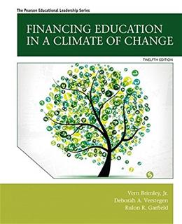 Financing Education in a Climate of Change (12th Edition) 9780133919783
